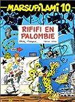 Marsupilami, tome 10 : Rififi en Palo...