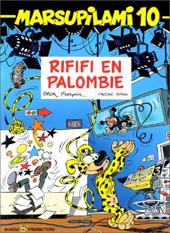 Marsupilami n° 10 Rififi en Palombie
