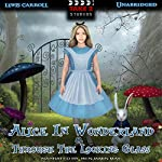 Alice In Wonderland & Through the Looking Glass | Lewis Carroll