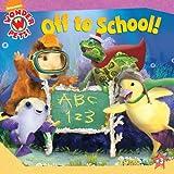 Off to School! (Wonder Pets! (8x8))