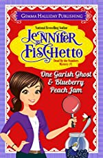 One Garish Ghost & Blueberry Peach Jam (Dead by the Numbers Mysteries Book 1)