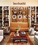 Decorating with Books (House Beautifu...