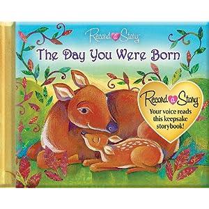 Record a Story the Day You Were Born Editors of Publications International Ltd., Deidre Quinn Burgess, Pil and Alida Massari