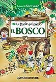 Il Bosco (I classici di Tony Wolf)