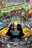 echange, troc Warren Ellis, Darick Robertson - Transmetropolitan, Tome 3 : Seul dans la ville
