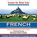 Learn in Your Car: French, a Complete Language Course  by Henry N. Raymond Narrated by  uncredited