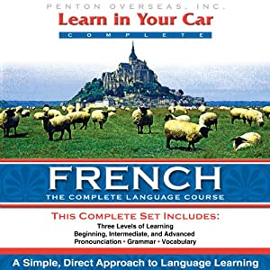 Learn in Your Car: French, a Complete Language Course Speech