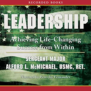 Leadership: Achieving Life-Changing Success from Within | [Alford McMichael]
