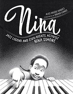 Book Cover: Nina: Jazz Legend and Civil-Rights Activist Nina Simone