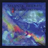 Atlantic Bridges by Tangerine Dream