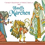 Hauffs Märchen | Wilhelm Hauff