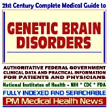 61ZQ9HYVCWL. SL160  21st Century Complete Medical Guide to Genetic Brain Disorders, Maple Syrup Urine Disease, Fabrys Disease, Authoritative Government Documents, Clinical References, and Practical Information for Patients and Physicians (CD ROM)