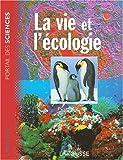 echange, troc Collectif - La vie et l'écologie