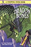 Dragon Bones (Stepping Stone Books) (0679874356) by Hindman, Paul