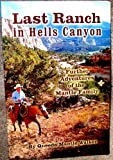 The Last Ranch in Hells Canyon the further adventures of the Mantle family