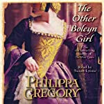 The Other Boleyn Girl (       UNABRIDGED) by Philippa Gregory Narrated by Susan Lyons