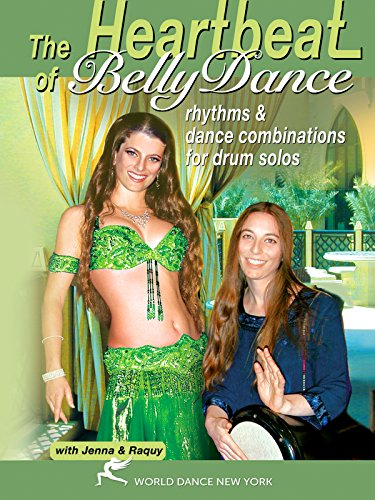 The Heartbeat of Bellydance, with Jenna & Raquy - rhythms & belly dance combinations for drum solo