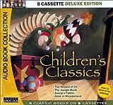 Children's Classics (8 Cassette Deluxe Edition)