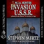 Invasion U.S.S.R.: M.I.A. Hunter, Book 9 | Stephen Mertz