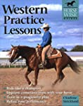 Western Practice Lessons: Ride Like a...