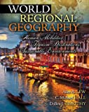 World Regional Geography: Human Mobilities, Tourism Destinations, Sustainable Environments (0757593151) by Alan Lew