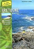 echange, troc Dominique Le Brun - En Bretagne : Tome 3, Mont-Saint-Michel, Côtes-d'Armor, Ille-et-Vilaine Balades pour petits et grands