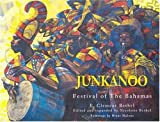 img - for Junkanoo: Festival of the Bahamas book / textbook / text book