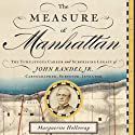 The Measure of Manhattan Audiobook by Marguerite Holloway Narrated by Kyle Munley