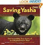 Saving Yasha: The Incredible True Sto...