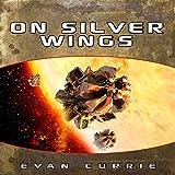 On Silver Wings