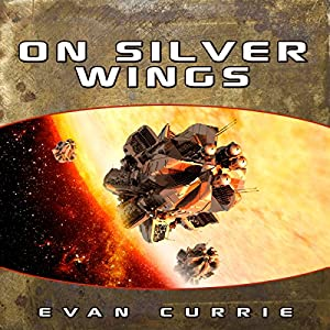 On Silver Wings (       UNABRIDGED) by Evan Currie Narrated by Dina Pearlman