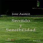 Sentido y sensibilidad [Sense and Sensibility] | Jane Austen