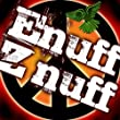 Enuff Znuff - Live in Concert