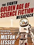 The Eighth Golden Age of Science Fict...