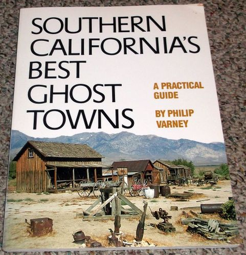 Southern California S Best Ghost Towns: A Practical Guide