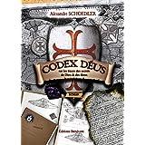 Codex deus sur les traces des secret de Dieu et des Dieuxpar Alexandre SCHOEDLER