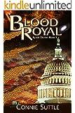 Blood Royal: Blood Destiny, Book 5 (English Edition)