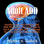 Adult ADD | Martha A. Tadlock