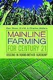 Mainline Farming for Century 21