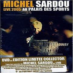 Michel Sardou : Live au Palais des Sports 2005 - DVD