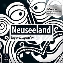 Neuseeland: Sagen und Legenden Hörbuch von Carolin-Therese Wolff Gesprochen von: Uve Teschner