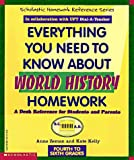 Everything You Need To Know About World History Homework (Evertything You Need To Know..) (0590493655) by Anne Zeman