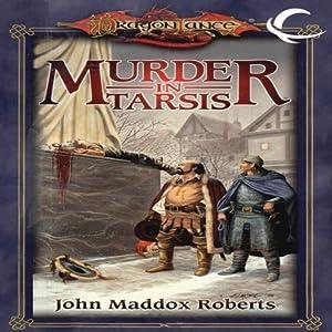 Murder in Tarsis: Dragonlance Classics, Book 1 | [John Maddox Roberts]