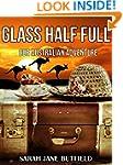 Glass Half Full: Our Australian Adven...