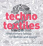 img - for Techno Textiles 2: Revolutionary Fabrics for Fashion and Design by Sarah E. Braddock Clarke (2006-03-17) book / textbook / text book