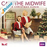 Call the Midwife - The Christmas Album