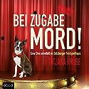 Bei Zugabe Mord!: Eine Diva ermittelt im Salzburger Festspielhaus Hörbuch von Tatjana Kruse Gesprochen von: Tatjana Kruse