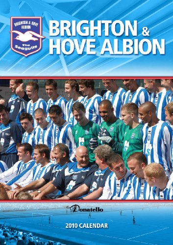 Official Brighton and Hove Albion FC Calendar 2010