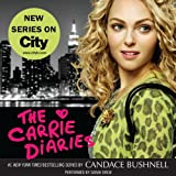 The Carrie Diaries Unabridged
