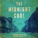 The Midnight Cool Audiobook by Lydia Peelle Narrated by Don Hagen